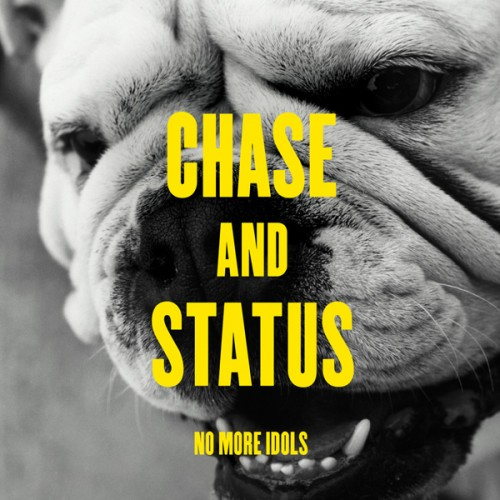 Chase And Status - No More Idols